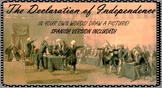 Declaration of Independence (SPANISH INCLUDED!)
