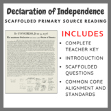 Declaration of Independence: Scaffolded Primary Source Reading