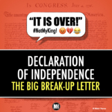 """DECLARATION OF INDEPENDENCE Activity: The Big """"Break Up"""" Letter & Texting"""