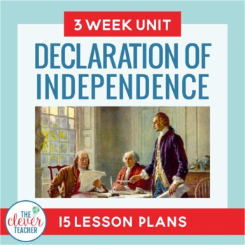 Declaration of Independence! 3 Week Interactive Social Stu