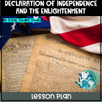 Declaration of Independence and the Enlightenment Lesson Plan