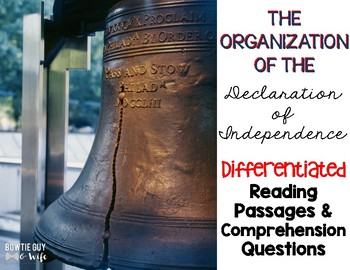 Declaration of Independence Organization Differentiated Passages and Questions