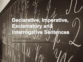 Declarative, Exclamatory, Interrogative and Imperative Sentences PowerPoint