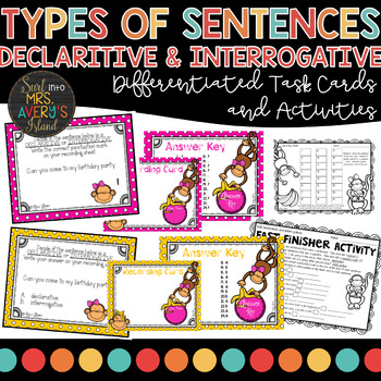 Declaratives and Interrogatives - Types of Sentences Task Cards and Activities
