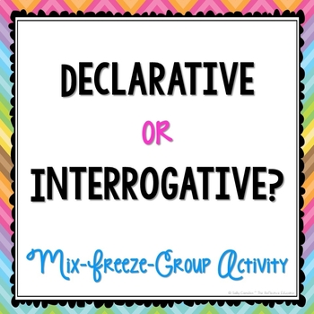 Declarative or Interrogative?