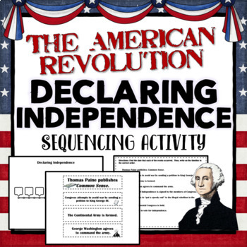 Declaring Independence- Sequencing Activity