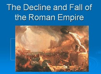 Decline and Fall of the Roman Empire Lesson Plan