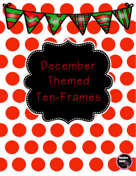 December Themed Ten Frames & Workmat