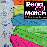 Decodable CVC Comprehension Sentences: Read and Match