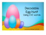 Decodable Egg Hunt using CVC words
