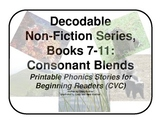 Decodable Non-Fiction Set 2, Consonant Blends, Books 7-11