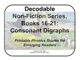 Decodable Non-Fiction Set 4, Consonant Digraphs, Books 16-21