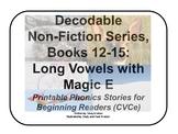 Decodable Non-Fiction Set 3, Long Vowels with Magic E, Books 12-15