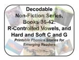 Decodable Non-Fiction Set 7, R-Controlled Vowels & Hard/So