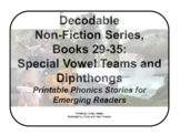 Decodable Non-Fiction Set 6, Special Vowel Teams and Dipht