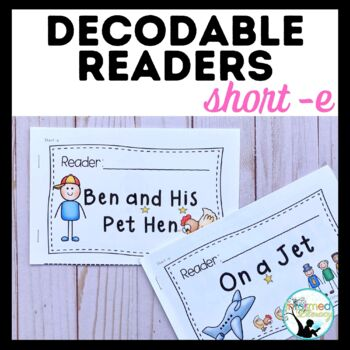 Decodable Reader Pack: Short -e