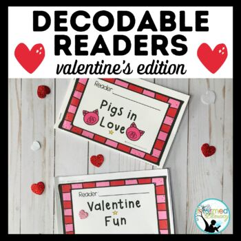 Decodable Readers: Valentine's Day Edition