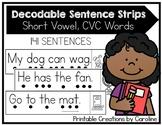 Decodable Sentence Strips, Short Vowels, CVC Words
