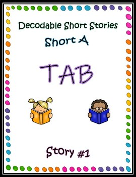 Decodable Short Stories - Short A (Tab)