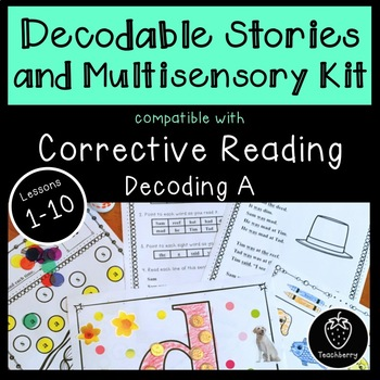 Decodable Stories Compatible with Corrective Reading Decoding A Lessons 1-10