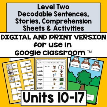 Decodable Stories,  Comprehension Sheets & Activities: Level Two, Units 10-17