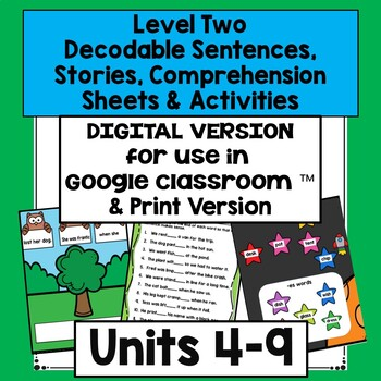 Decodable Stories,  Comprehension Sheets & Activities: Level Two, Units 4-9