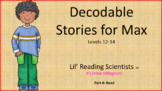 Decodable Reader: Stories for Max - Orton Gillingham
