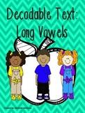 Decodable Text: Long Vowels