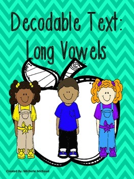 Decodable Text: Long Vowels