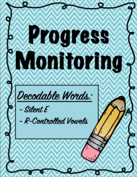 IEP and RTI Reading Progress Monitoring - Silent e and r-Controlled Vowels