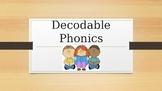 Decodable phonics presentation