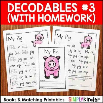 Decodables Set 3 (with matching homework)