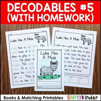 Decodables with Homework Set 5