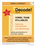 Decode! 8  Vowel Team Syllables