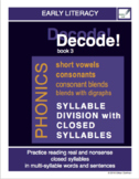 Decode! Book 3 Syllable Division with Closed Syllables