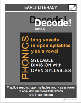 Decode! Book 5: Long Vowels in Open Syllables and Y as a Vowel
