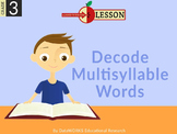 Decode Multisyllable Words