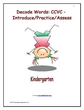 Decode Words: CCVC - Introduce/Practice/Assess