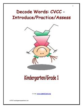 Decode Words: CVCC - Introduce/Practice/Assess