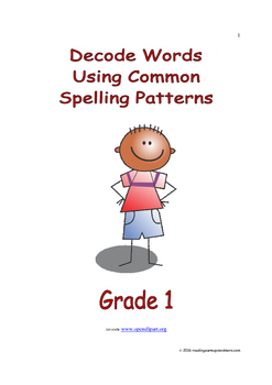 Decode Words Using Common Spelling Patterns: Introduce/Practice/Assess