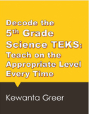 Decode the 5th Grade Science TEKS