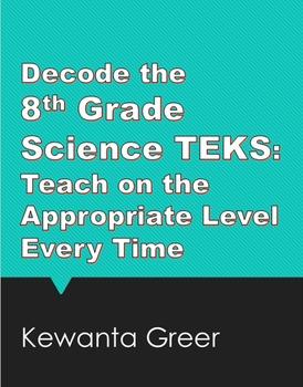 Decode the 8th Grade Science TEKS