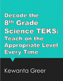 Decode the 8th Grade Science TEKS