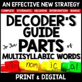 Decoding Multisyllabic Words TEACHING WORD PARTS HANDBOOK