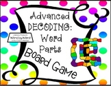 Decoding Multisyllabic Words THROUGH RECOGNIZING WORD PARTS BOARD GAME