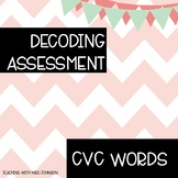 Decoding Assessment - CVC Words