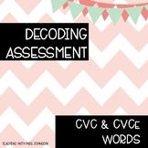 Decoding Assessment - CVC and CVCe