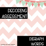 Decoding Assessment - Digraph words (sh, ch, th, wh, ck)