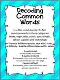 Decoding Common Words Using Secret Decoder