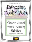 Decoding Destoyers: Word Family Edition